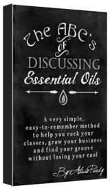 The ABC's of Discussing Essential Oils